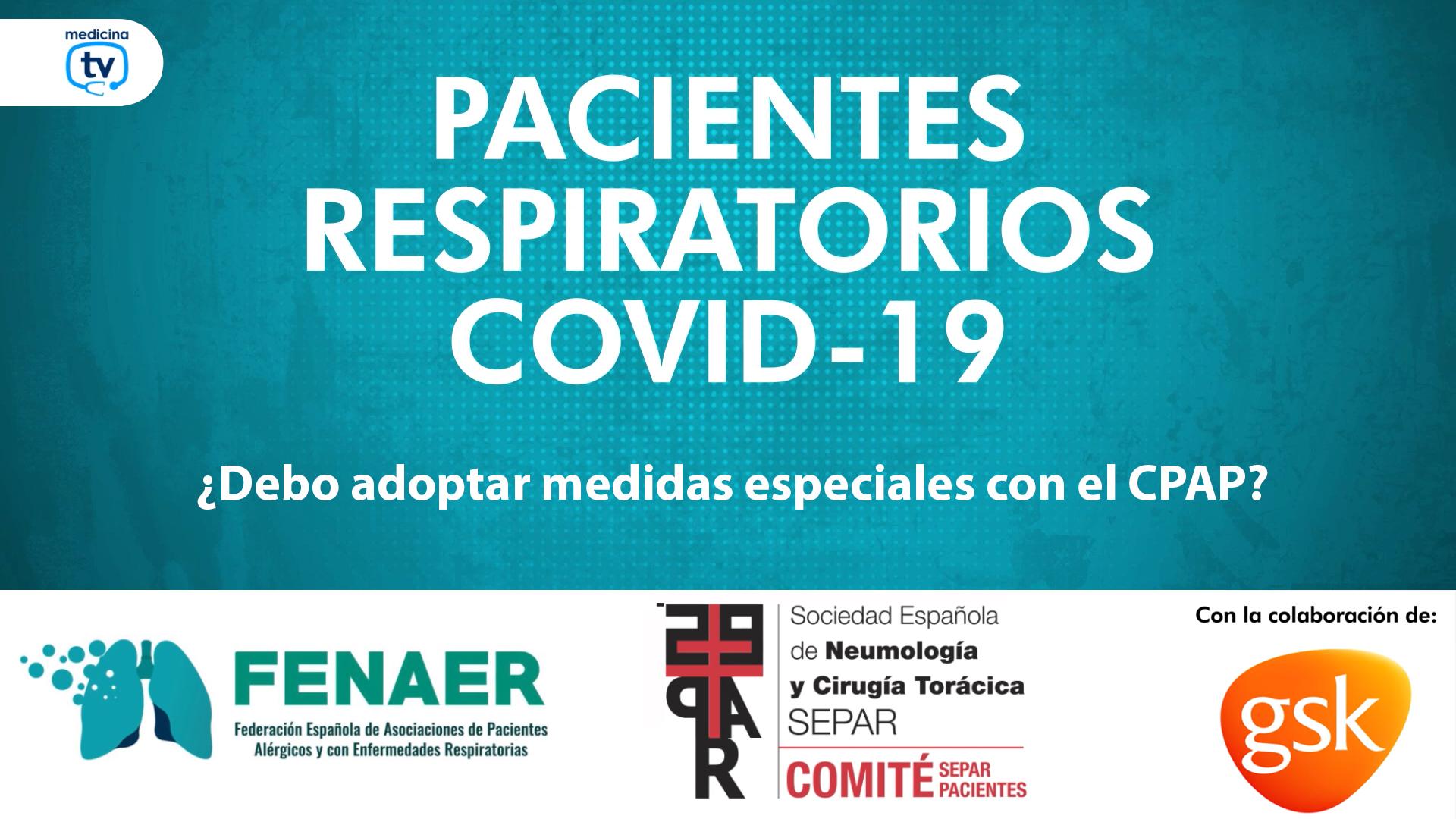 Los pacientes con apnea del sueño y COVID-19 deben adoptar medidas especiales de higiene y adaptación de la CPAP