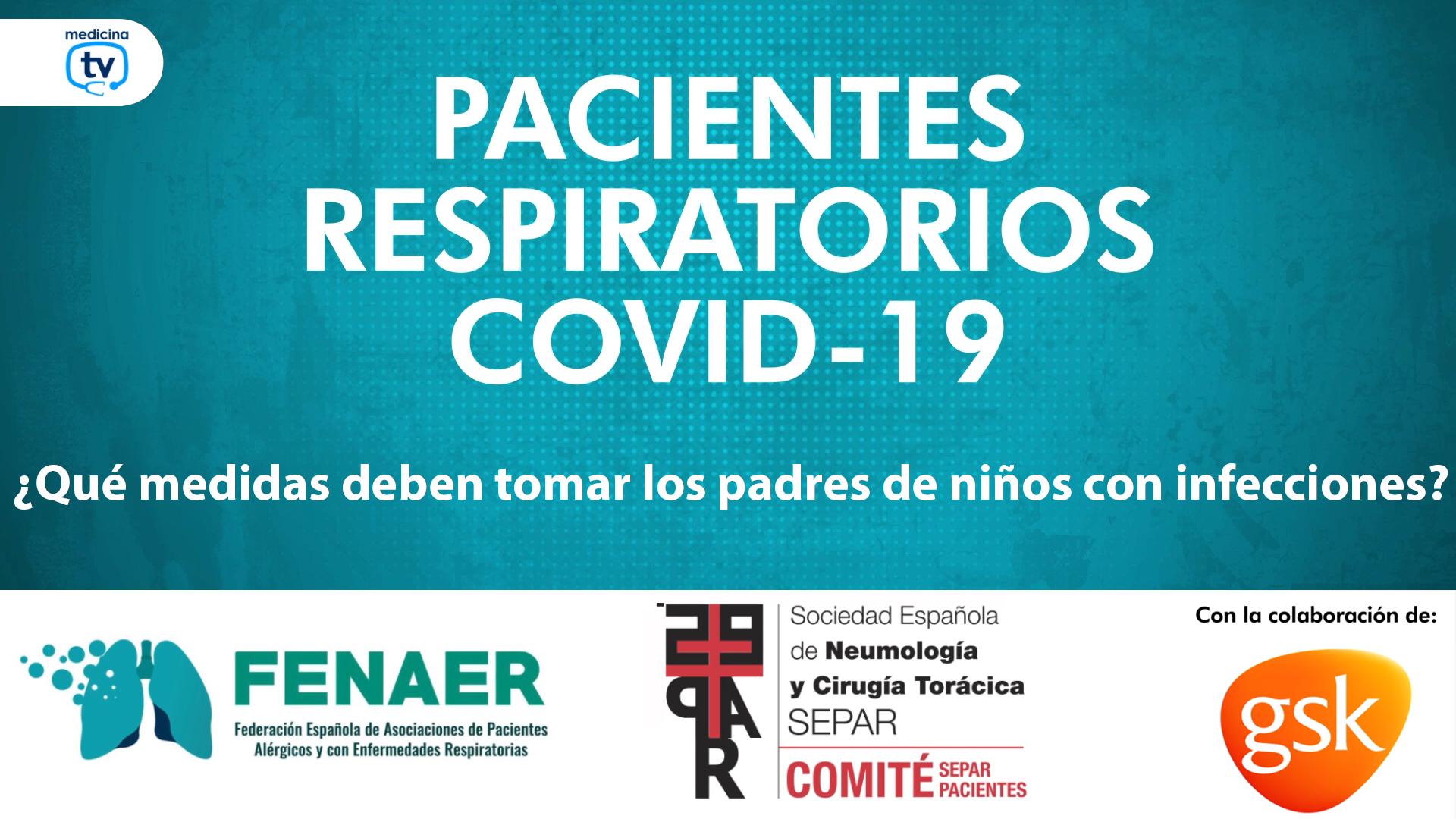 Los niños con patologías respiratorias recurrentes deben seguir las medidas preventivas generales indicadas por las autoridades sanitarias