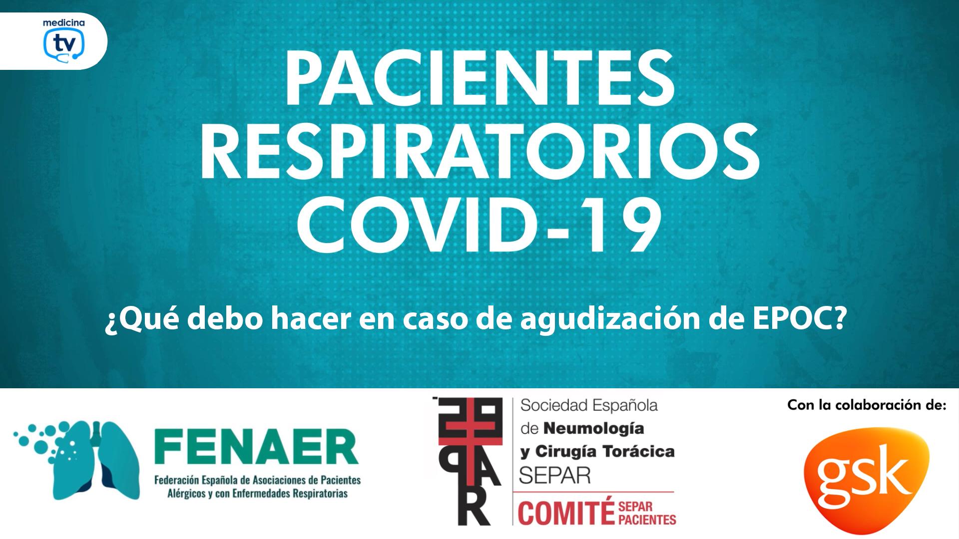 Ante la aparición de síntomas, los pacientes con EPOC deben descartar la covid-19 de modo inmediato