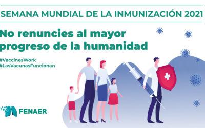 Fenaer llama a apoyar las campañas de vacunación con motivo de la Semana Mundial de la Inmunización