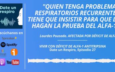 Escucha el podcast 'Date un respiro' sobre cómo vivir con Déficit de Alfa-1 Antitripsina